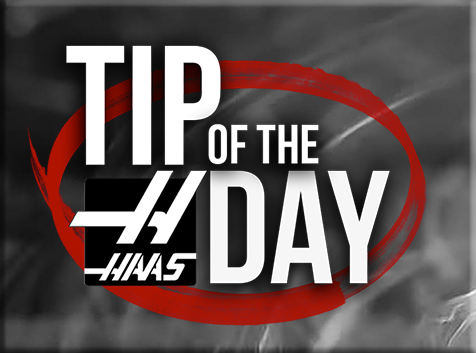 MMT Haas Factory Outlet Tip of the Day